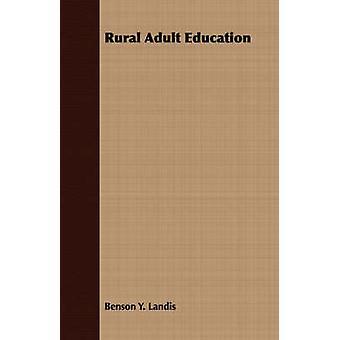 Rural Adult Education by Landis & Benson Y.
