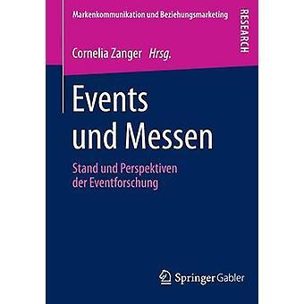 Events und Messen  Stand und Perspektiven der Eventforschung by Zanger & Cornelia