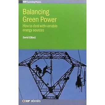 Balancing Green Power by Elliott & David