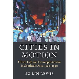 Villes en mouvement par Su Lin Lewis
