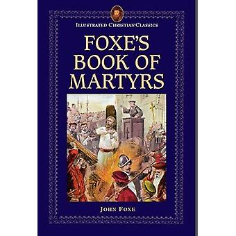 Foxe's Book of Martyrs by John Foxe - 9781861189493 Book