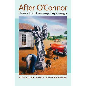 Etter O'Connor - historier fra moderne Georgia av Hugh M. Ruppersb
