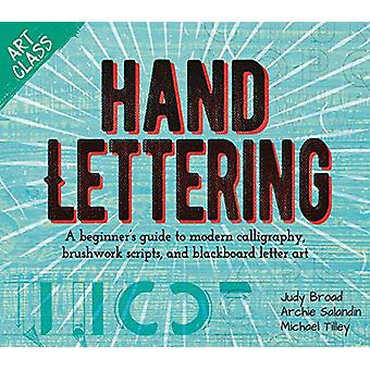 Art Class - Hand Lettering - A beginner's guide to modern calligraphy -