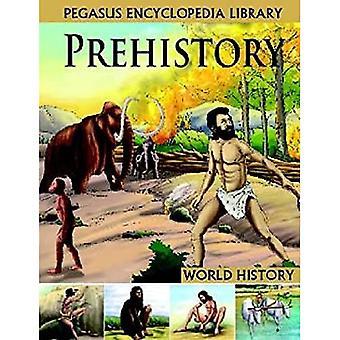 PREHISTORYWORLD HISTORY