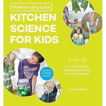 Little Learning Labs - cuisine Science for Kids - version abrégée e broché