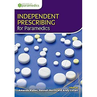 Independent Prescribing for Paramedics - 9781859597873 Book