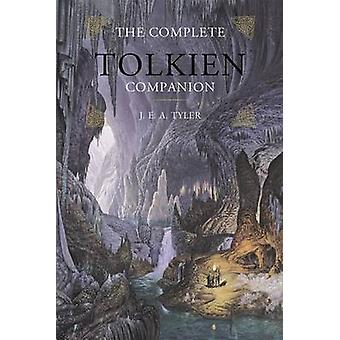 The Complete Tolkien Companion (3rd) by J E a Tyler - Kevin Reilly -