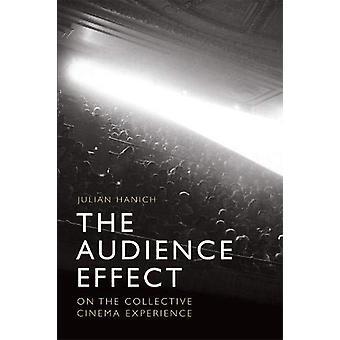 Publikumseffekten - På den kollektive kinoopplevelsen av Julian Ha