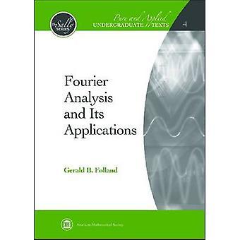 Fourier-analyse en de toepassingen ervan door Gerald B folland