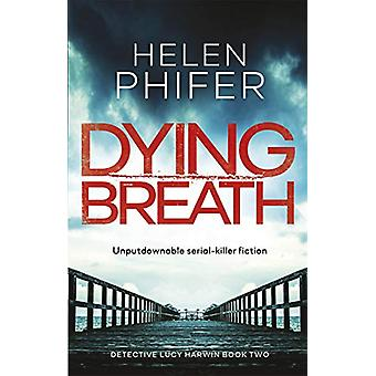 Dying Breath by Dying Breath - 9780349132457 Book