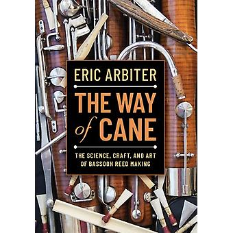 The Way of Cane by Arbiter & Eric Associate Principal Bassoon & Associate Principal Bassoon & Houston Symphony Orchestra