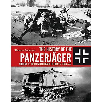 The History of the Panzerjager by Anderson & Thomas