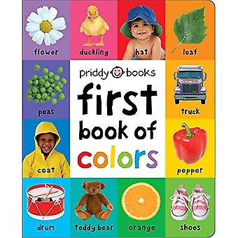 First 100 Soft to Touch: First Book of Colors Padded (First 100) [Board book]