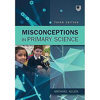 Misconceptions in Primary Science 3e