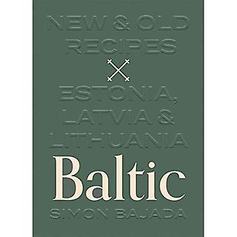 Itämeri: Uudet ja vanhat reseptit: Viro, Latvia ja Liettua