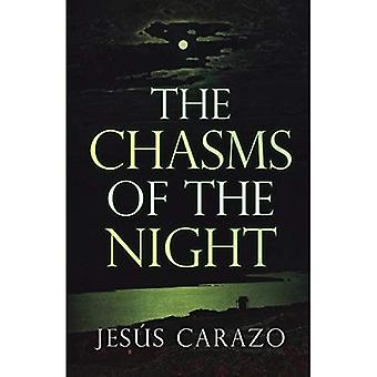 The Chasms of the Night