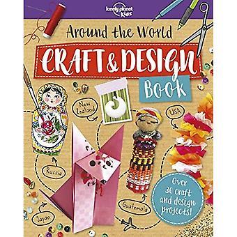 Around the World Craft anda� Design Book (Lonely Planeta� Kids)
