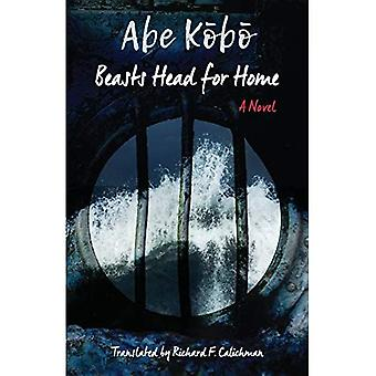 Beasts Head for Home: A Novel (Weatherhead Books on Asia)