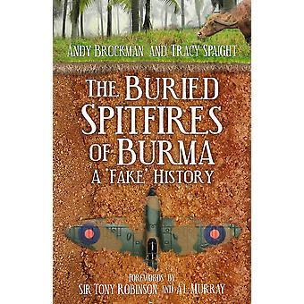 The Buried Spitfires of Burma