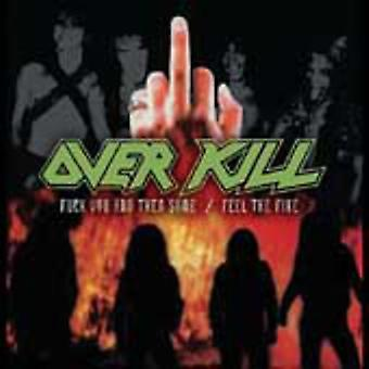 Overkill - Fuck You & Then Some/Feel the Fire [CD] USA import