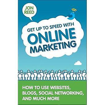 Saada jopa nopeudella Online markkinointi - miten käyttää sivustoja - Blogit-