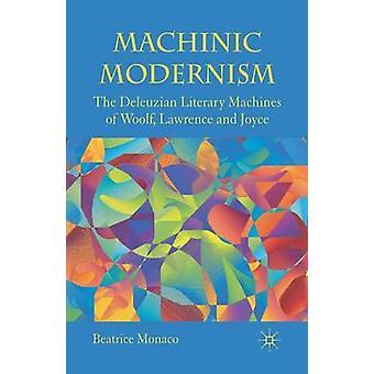 Modernismo Maquiino - As Máquinas Literárias Deleuzianas de Woolf - Lawren