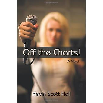 Off the Charts! by Scott Hall Kevin Scott Hall - 9781440194696 Book