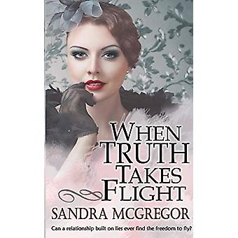 When Truth Takes Flight by Sandra McGregor - 9781509218660 Book