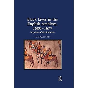 Black Lives in the English Archives 1500–1677