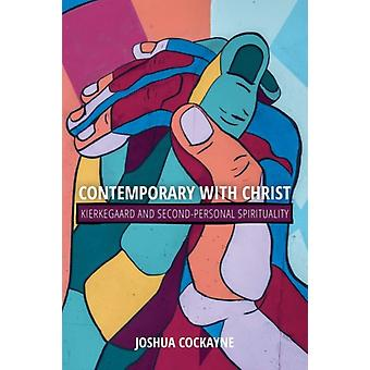 Contemporary with Christ by Joshua Cockayne