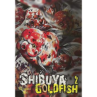 Shibuya Goldfish, Vol. 2 by Aoi Hiroumi (Paperback, 2018)