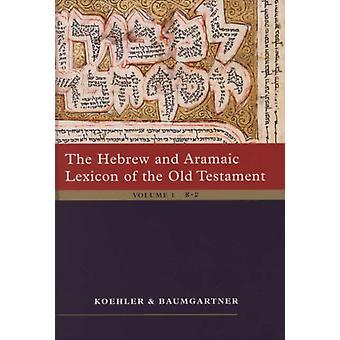Het Hebreeuwse en Aramese Lexicon van het Oude Testament 2 dln. set Unabdriged Edition in 2 Delen door Koehler & Baumgartner & Stamm