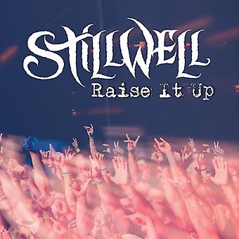 Stillwell - Raise It Up [CD] USA import