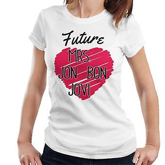 Future Mrs Jon Bon Jovi Women's T-Shirt