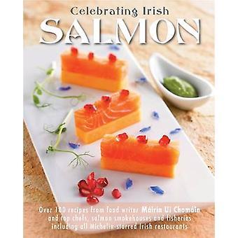 Celebrating Irish Salmon by Mairin Uichomain - Ken Whelan - Walter Pf
