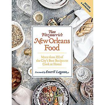Alimento de New Orleans de Tom Fitzmorris (edición revisada y ampliada) - Mor