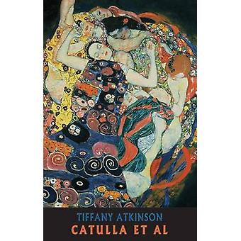 Catulla Et Al av Tiffany Atkinson - 9781852248888 bok