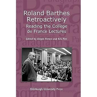 Roland Barthes takautuvasti - käsittelyssä Collège De France Luennot