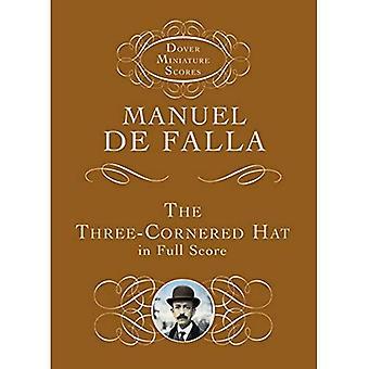 De Three-Cornered hoed volledig scoort (Dover miniatuur muziek)