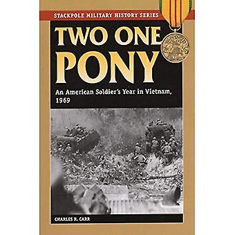 Två en ponny (Stackpole militär historia)