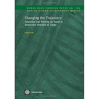 Changing the Trajectory: Education and Training for Youth in Democratic Republic of Congo (W...