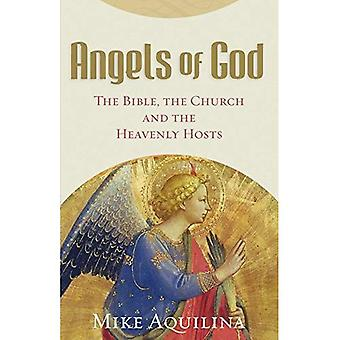 Angels of God: The Bible, the Church, and the Heavenly Hosts