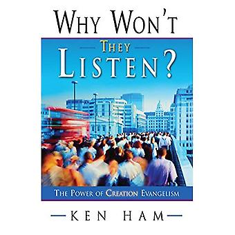 Why Won't They Listen?: A Radical New Approach to Evangelism