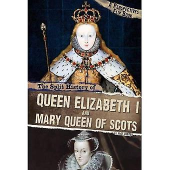 The Split History of Queen Elizabeth I and Mary, Queen of Scots: A Perspectives Flip Book (Perspective Flip Books...