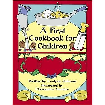 Un premier livre de cuisine pour les enfants (Archives picturales Dover) [illustré]