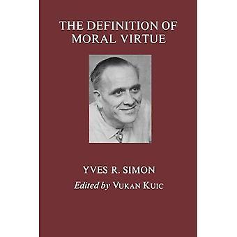 Définition de la vertu morale