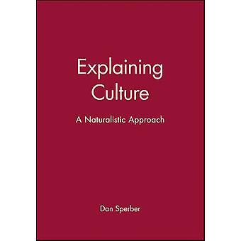 Explaining Culture by Sperber & Daniel