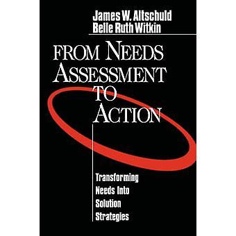 Från behov bedömning åtgärder förändrat behov i lösning strategier av Altschuld & James W.