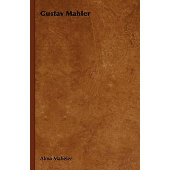 Gustav Mahler par Maheler & Alma