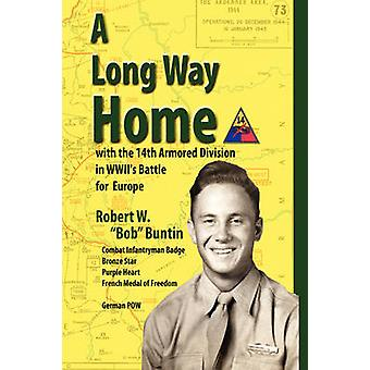 A Long Way Home by Buntin & Robert W.